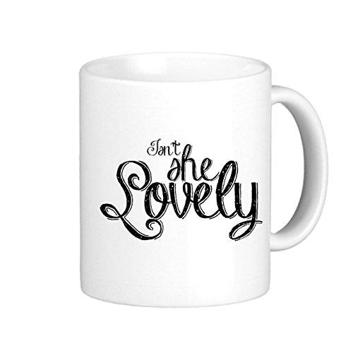 SthAmazing IsnT She Lovely Photo Coffee Travel Mugs Photo On Coffee Mug