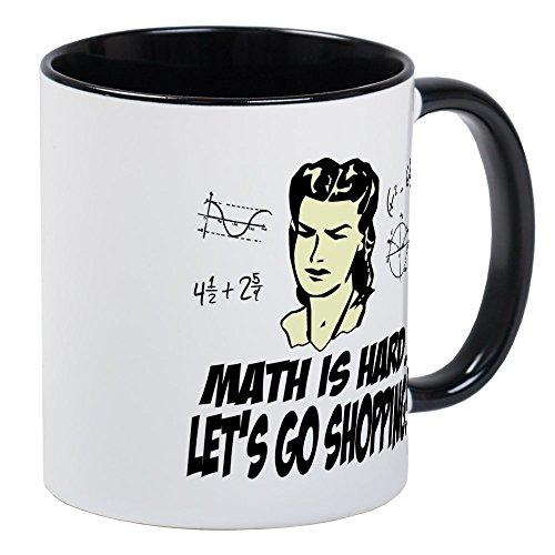 CafePress - Math Is Hard Lets Go Shopping Mug - Unique Coffee Mug Coffee Cup