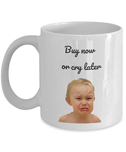 Shopping Coffee Mug -Buy Now Or Cry Later- Shopping Mug - shopping ovelty mug - funny shopping coffee cup - Funny coffee mug - funny mugs online - Funny gifts - funny mugs