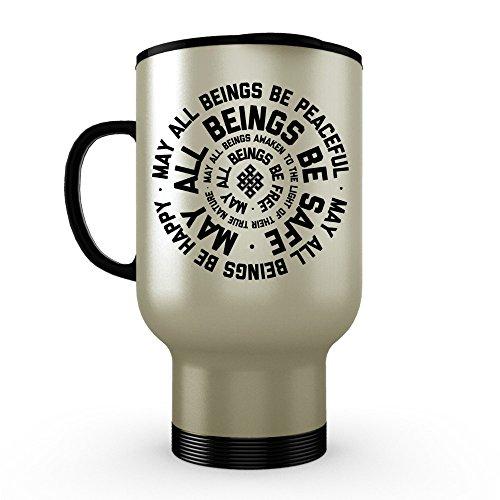 Metta Prayer Lovingkindness - Stainless Steel Travel Mug 14 oz Silver Tumbler Funny Sarcasm Coffee Mug - Mothers Day Yoga Girlfriend Wife Vegan Buddhist Gift