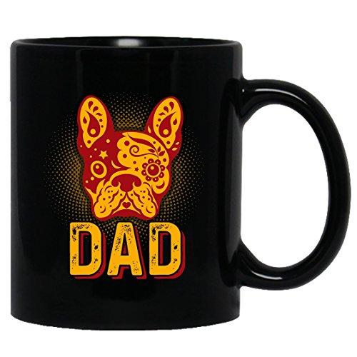 French Bulldog Mug Coffee French Bulldog Dad Tea Cup Coffee Mug Ceramic Black Mugs 11oz Perfect Gift For Friends