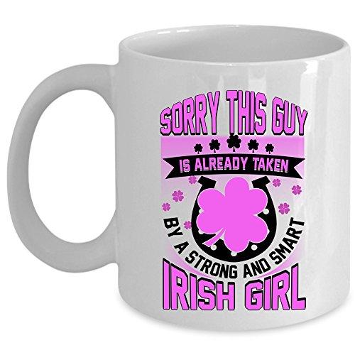 Cool Husband Coffee Mug Taken By A Strong And Smart Irish Girl Cup Coffee Mug 11oz - WHITE