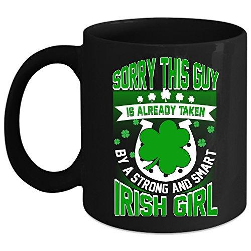 Taken By A Strong And Smart Irish Girl Coffee Mug Cool Husband Coffee Cup Coffee Mug 11oz - Black