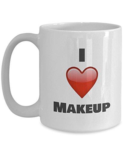 I Love Makeup Coffee Mug - Unique Ceramic Gift Idea