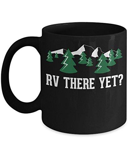 RV Owner Gift Idea - Camping Coffee Mug - 11 OZ Ceramic And 2 Sided Print