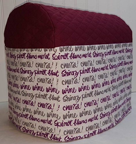 Cheers To Wine Kitchenaid Tilt Head Stand Mixer Cover Burgundy
