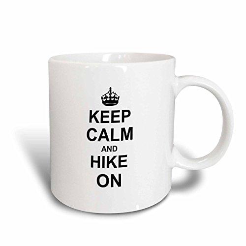 3dRose mug_157733_1 Keep Calm and Hike on Carry on Hiking Rambling Hiker Gifts Black Fun Funny Humor Humorous Ceramic Mug 11-Ounce