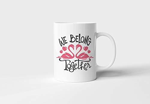 We Belong Together Mug Valentine39s Day gift Sublimated mug Custom Mug Gift for her 11 oz Coated