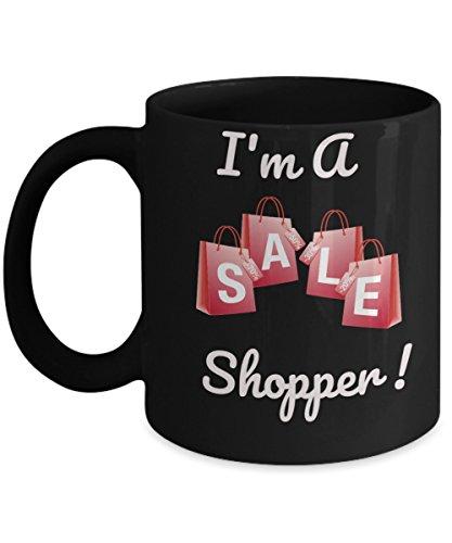 Shopping Coffee Mug -Im A Sale Shopper Black Mug- Shopping Mug - shopping novelty mug - funny shopping coffee cup - Funny coffee mug - funny mugs online - Funny gifts - funny mugs