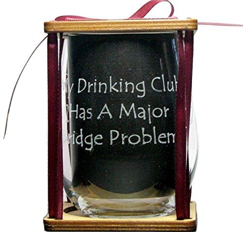 Bridge Club My Drinking Club Has A Major Bridge Problem 360 Degrees Engraved Stemless Wine Glas