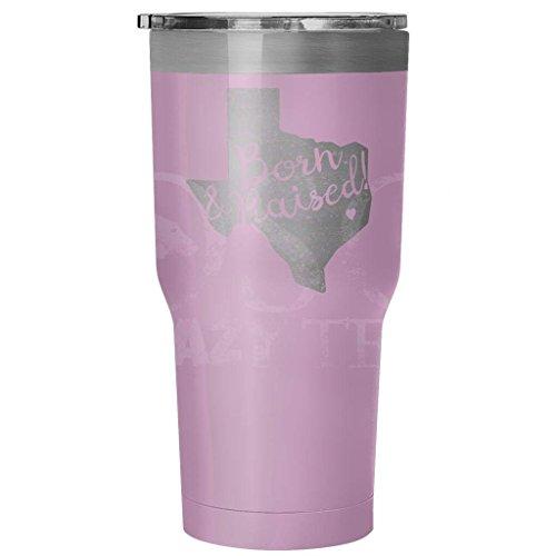 Born and Raised in Texas Tumbler
