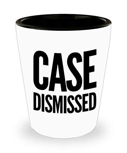 Lawyer Shot Glass - Case Dismissed - Attorney Gift Law Student - Retirement Present - Judge Birthday