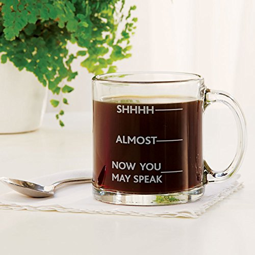 Shhh Almost Now You May Speak - Funny Glass Coffee Mug