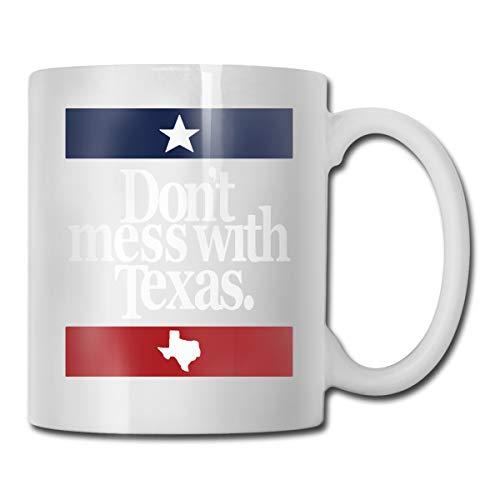 Dont Mess With Texas Coffee Mug 11 Oz Coffee Mug Funny Coffee Mug Tea Cup Novelty Birthday Gift Ideas For Men Women