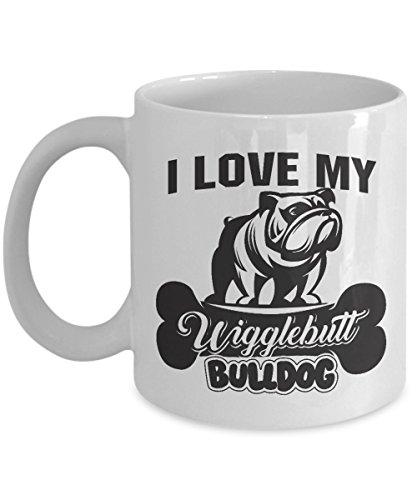 Bulldog Mom Coffee Cup-Bulldog Gift - Bulldog Mom Mug - English Bulldog Gifts - Funny Bulldog Art - Bulldog Mom Coffee Cup - Dog Lover Mug - Wigglebutt Bulldog