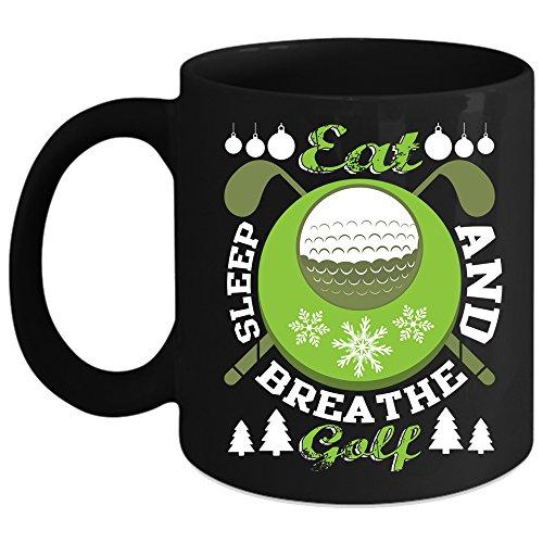 Eat Sleep And Breathe Golf Coffee Mug Outdoor Coffee Cup Coffee Mug 11oz - Black