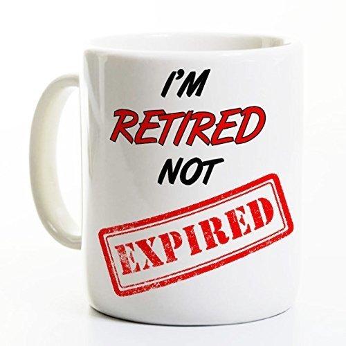 Funny Retirement Coffee Mug - Retired Not Expired
