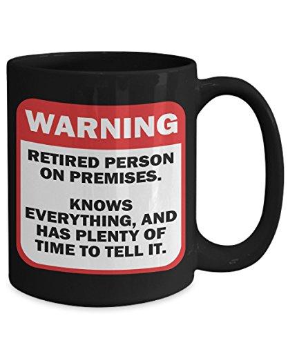 Warning Retired Person On Premises Funny Retirement Coffee Mug