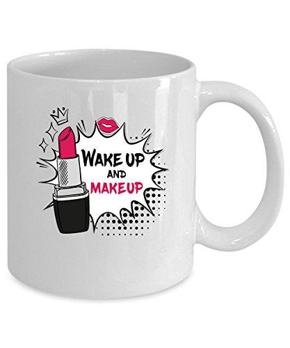 Wake up and makeup Coffee Mug 15 oz Wake up and makeup gift