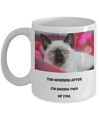 Novelty Cat Mug The Morning After Im Seeing Two Of You Novelty Mug 11 OZ Funny Cat Saying Coffee Mug