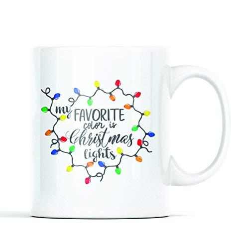 Holiday Coffee Mug- My Favorite Color is Christmas Lights- 11 Oz