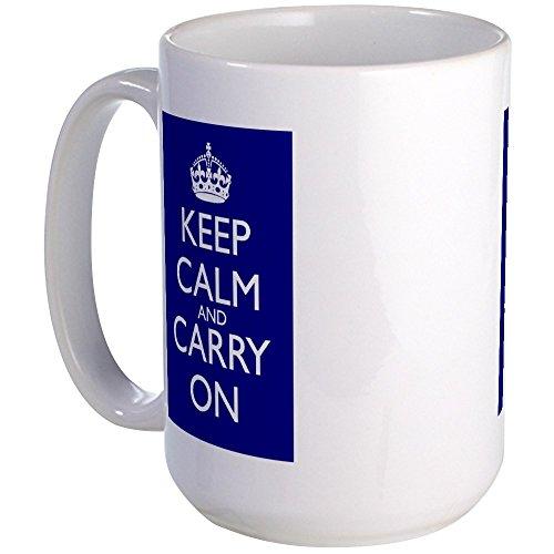 CafePress - Keep Calm And Carry On Blue White Mug FrontBack - Coffee Mug Large 15 oz White Coffee Cup