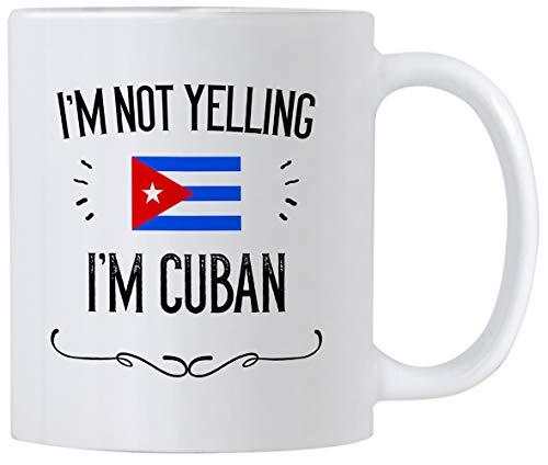 Funny Cuba Gifts Souvenir Im Not Yelling Im Cuban 11 Oz Ceramic Coffee Mug Cup Gift Idea for Men and Women Featuring The Cuban Flag