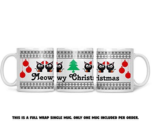Meowy Christmas Wrap Around Mug - Funny Cat Lovers Xmas Mug - 11OZ Coffee Mug - Holiday Mugs – Cute Xmas Mug Funny Christmas Mug - Perfect Gift for the Holidays- By AW Fashions