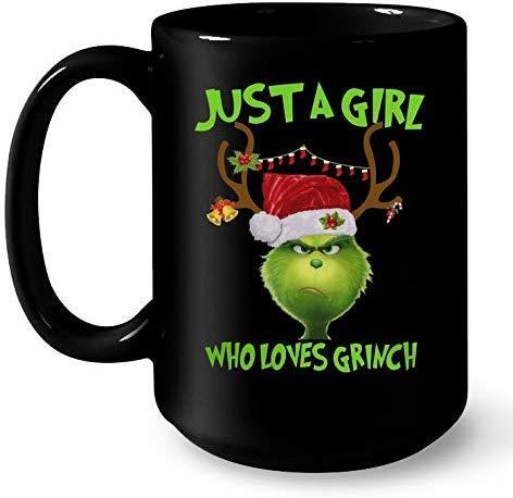 Just A Girl Who Loves Grinch Christmas Funny Christmas Coffee Mug 11 Oz Gift For Halloween Gift For Christmas