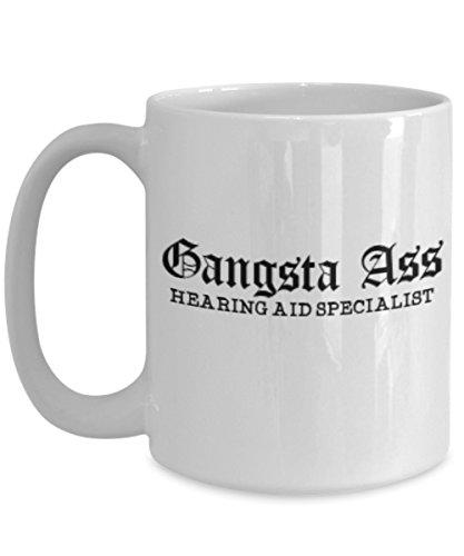 Hearing Aid Specialist Coffee Mug Tea Cup Funny Unique Sarcastic Gift Idea