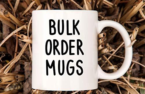 Bulk Order Mugs Wholesale Mugs Company Mug Bulk Pricing Family Mugs Bridesmaid Mugs
