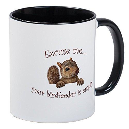 CafePress - Excuse MeYour Birdfeeder Is Empty Mugs - Unique Coffee Mug Coffee Cup