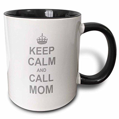 3dRose 157696_4 Keep Calm and Call Mom-Two Tone Black 11oz Mug 11 oz