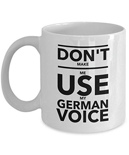 Dont make me use my german voice mug german mug mug for german student nurse gift special german gift coffee mug for german speaker