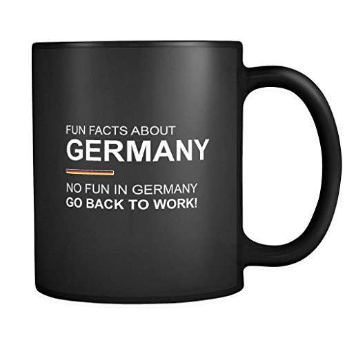Fun Facts About Germany Mug - No Fun In Germany Go Back To Work in Black
