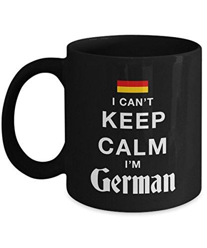 German Mug-I Cant Keep Calm Im German-German Coffee Mug-German Gifts