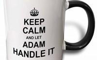 3dRose-233172_4-Keep-Calm-and-Let-Adam-Handle-it-funny-personal-name-Ceramic-Mug-11-oz-Black-White-24.jpg